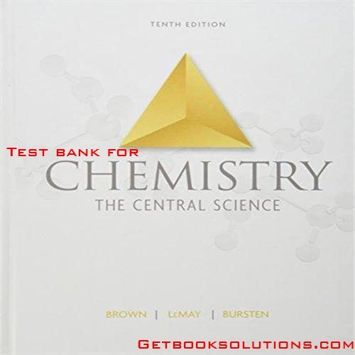Test bank for chemistry the central science 10th edition by brown test bank for chemistry the central science edition by brown lemay bursten solutions manual and test bank for textbooks fandeluxe Choice Image