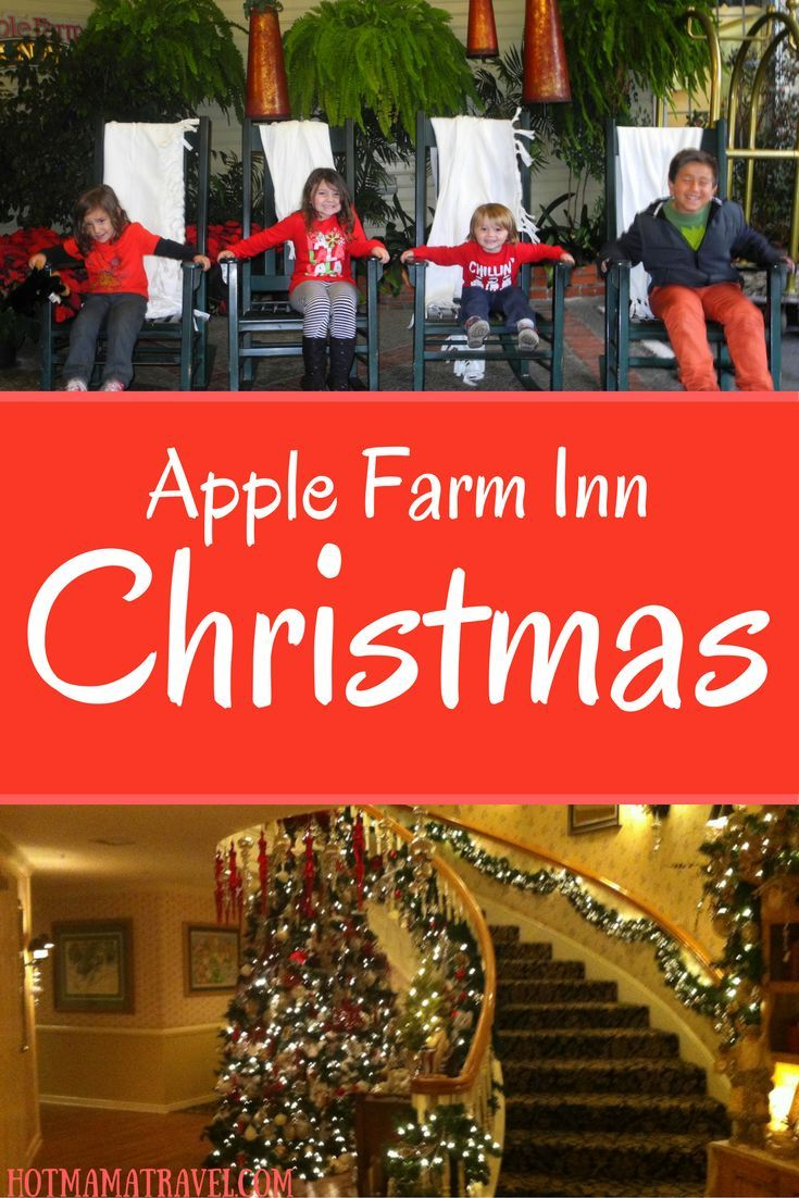 Experience The Magic Of Christmas At Apple Farm Inn In San Luis Obispo California Click For Details About Holiday Festivities And Specials