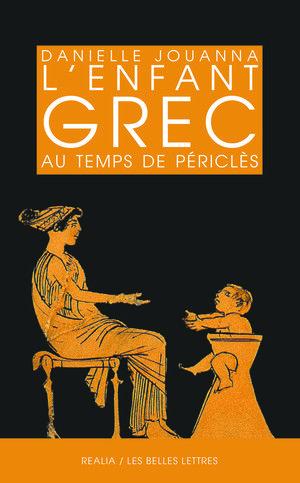 Danielle Jouanna L Enfant Grec Au Temps De Pericles Pericles Livre Livres A Lire