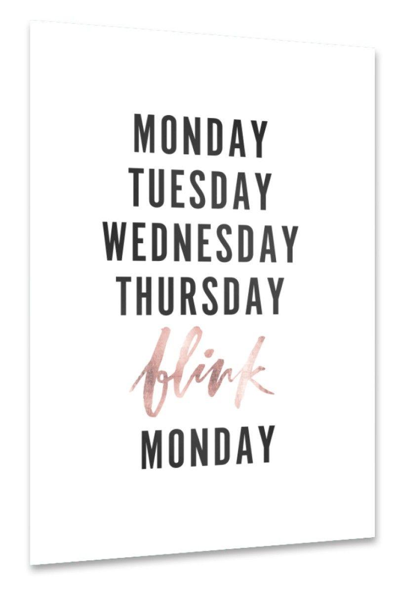 Monday Tuesday Wednesday Thursday BLINK Monday funny typography