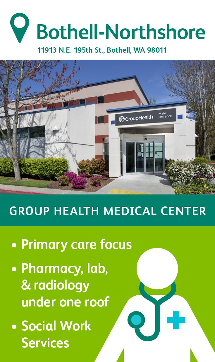 The Group Health Northshore Medical Center in Bothell ...