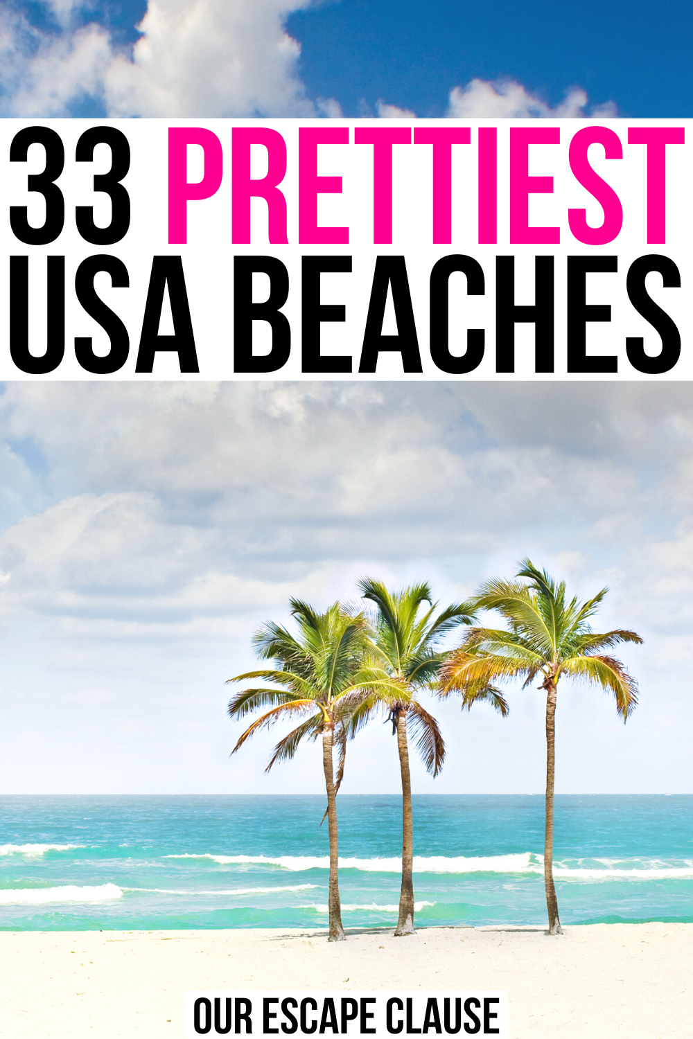 33 Best Beaches In The Usa Our Escape Clause Us Beach Vacations Travel Usa Vacations In The Us