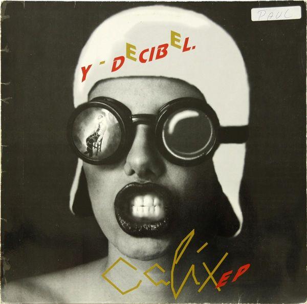 """Y-Decibel - Calix EP 12"""" cover"""