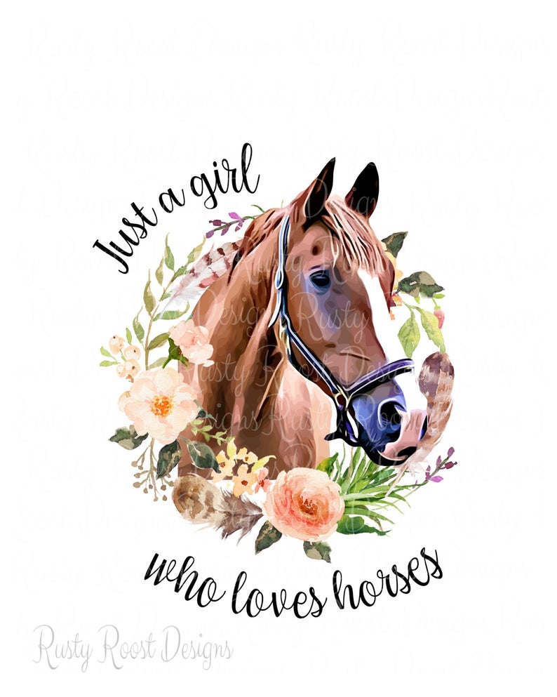 Just A Girl Who Loves Horses Pnghorse Sublimation Designs Etsy Horses Horse Wallpaper Horse Girl
