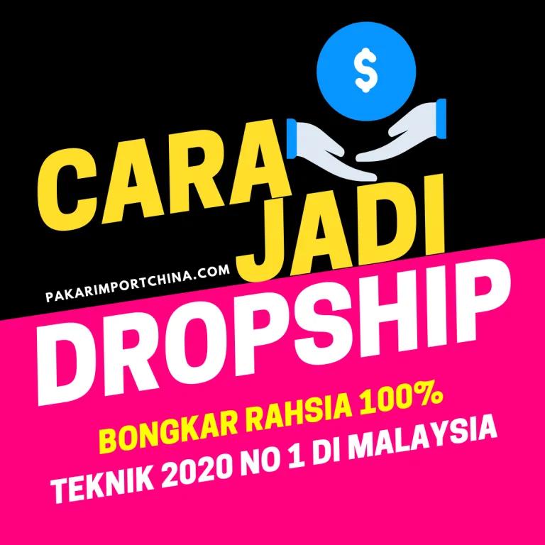 Cara Menjadi Dropship Yang Berjaya 2020 Pakarimportchina Com Cara Import Barang Dari China Ke Malaysia Malaysia Teknik Belajar