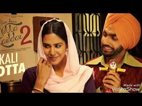 Kali Jota Nikka Zaildar 2 Ammy Virk Sonam Bajwa Upcoming Punjabi