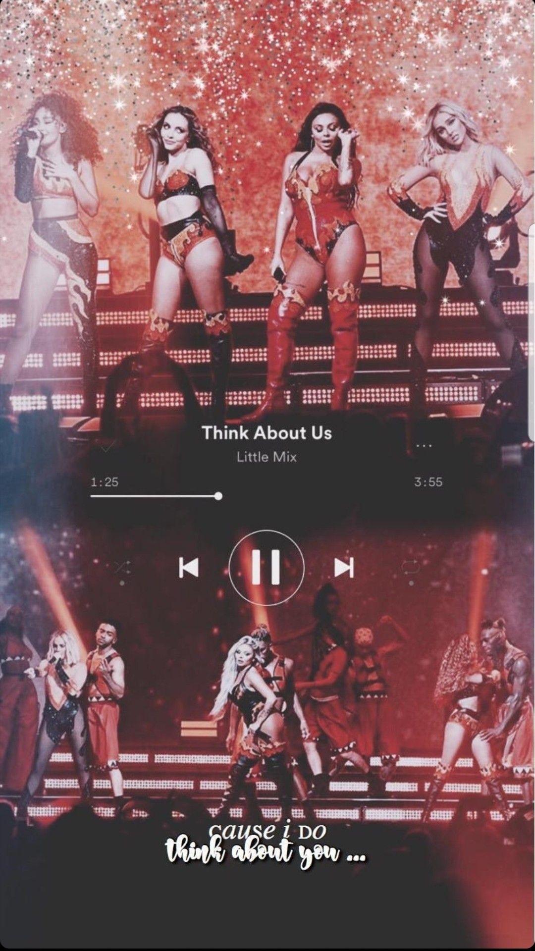 Lm5 Tour Think About Us Play Credit Lm Inyourera Little Mix Little Mix Girls Little Mix Lyrics