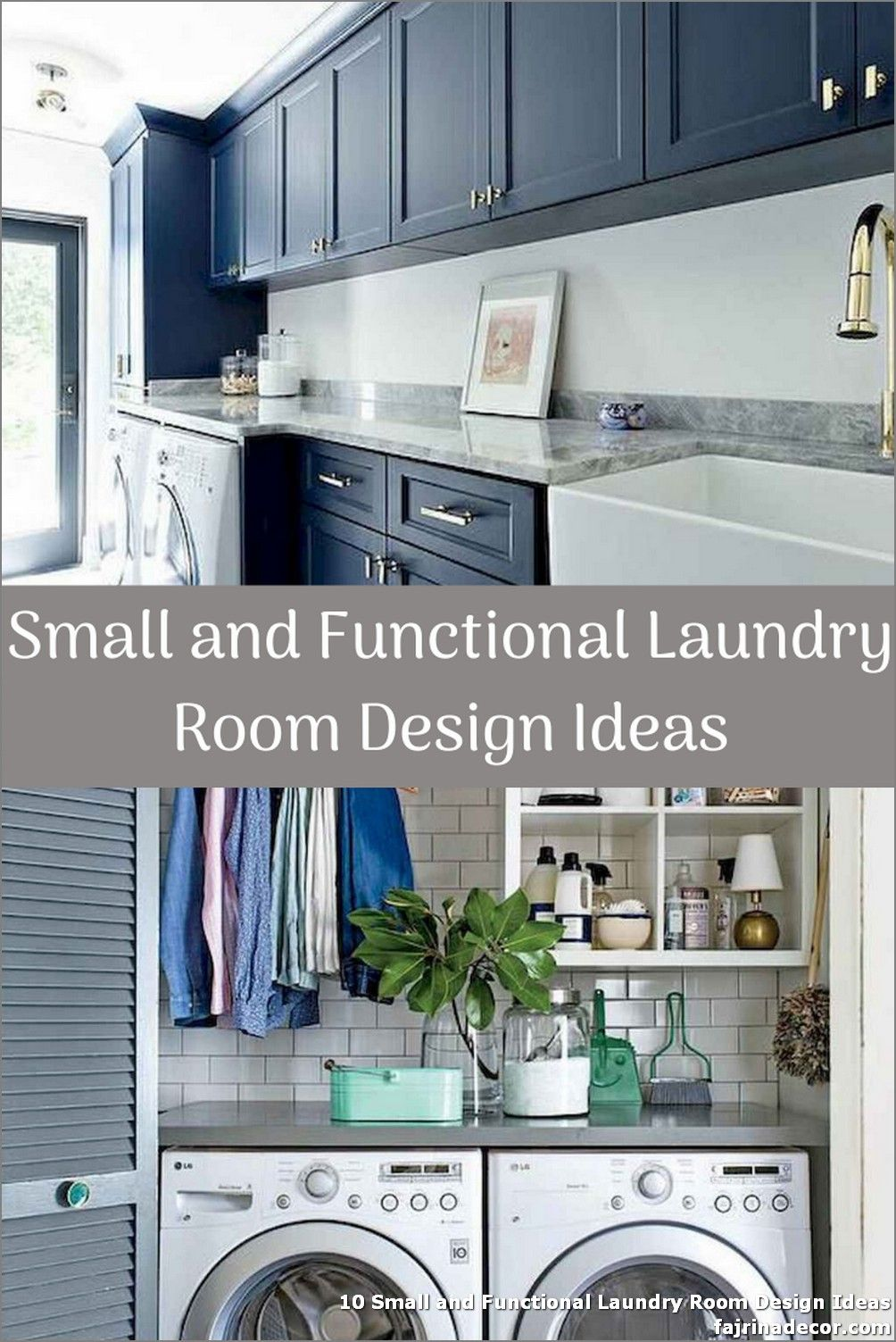 10 Small And Functional Laundry Room Design Ideas When You