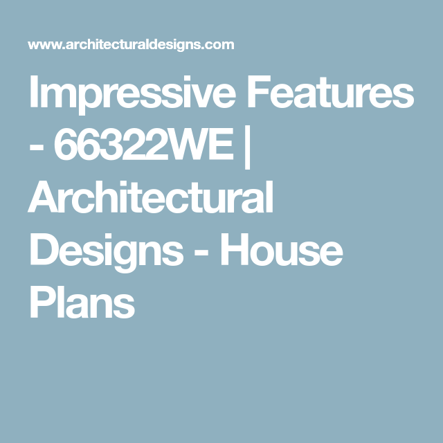 impressive features 66322we architectural designs