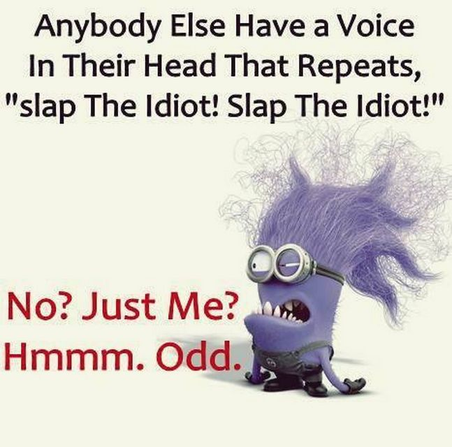 Amusing Minions Photos With Quotes AM, Tuesday August 2015 PDT) ?