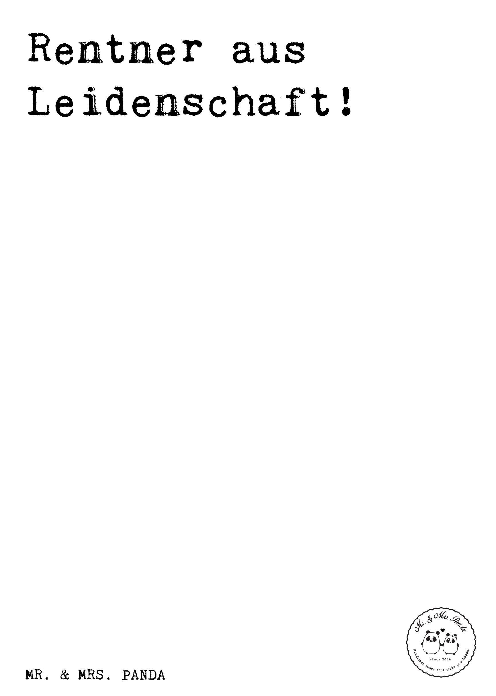 Spruch: Rentner aus Leidenschaft! - Sprüche, Zitat, Zitate ...