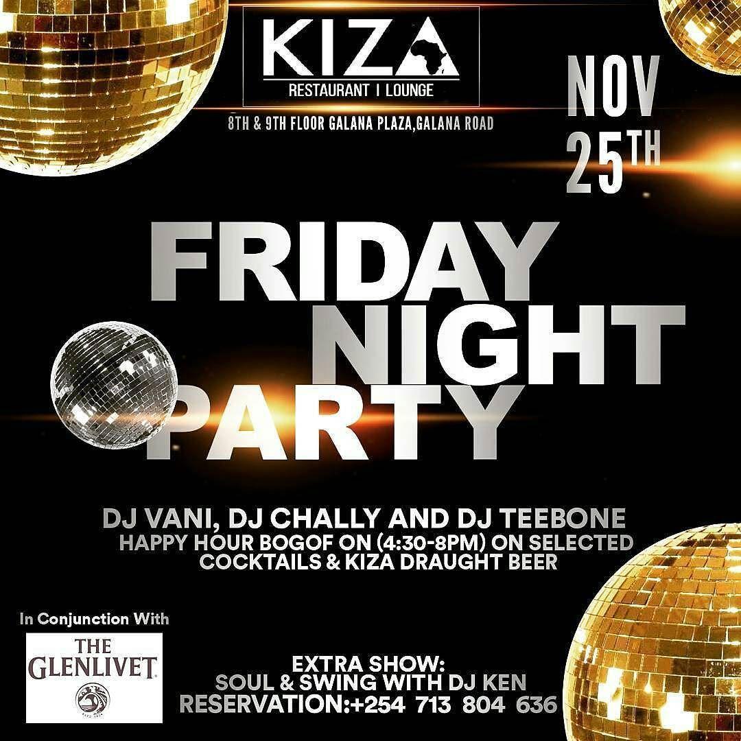 @kiza_nbo #entertainment #at254 #nairobi #november #friday #tgif #membersnight #sagittarius #live #guys #girls #ladies #diva #divas #djs #live #kenya #special #tag2post #cocktails #happyhour #soul