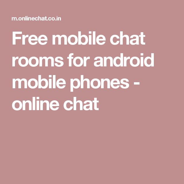 Free chat room for cell phone