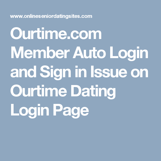 ourtime auto login