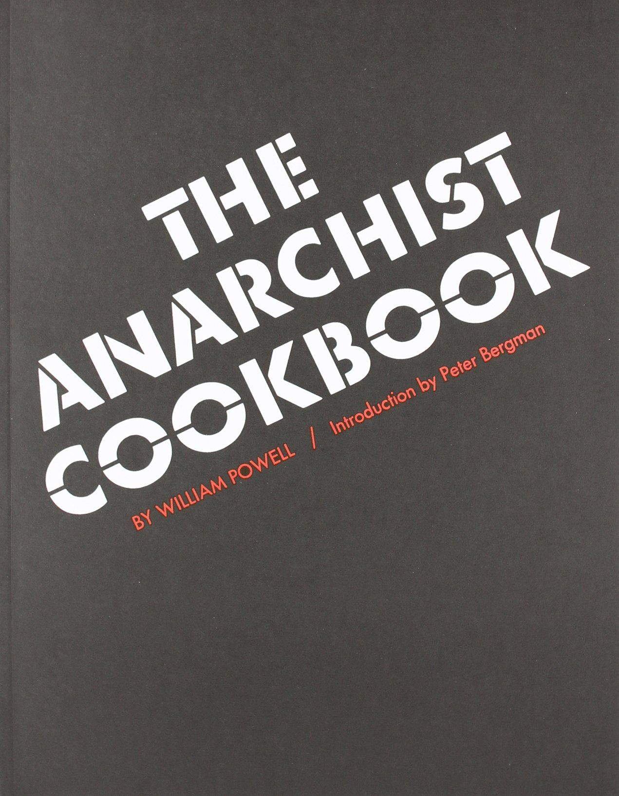 famous anarchist Google Search The anarchist cookbook