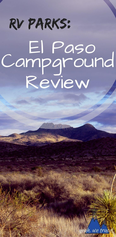 RV Travel: El Paso RV Park Review   Rv parks, Texas rv ...