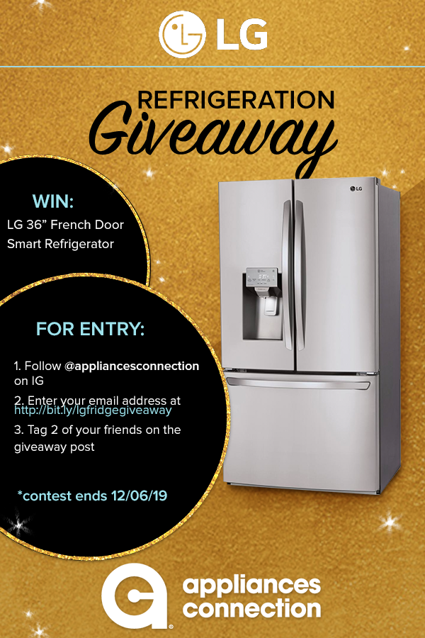 Enter Our Giveaway Win Lg Refrigerator Giveaway Homeappliances