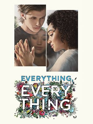 Full Hd Movie Watch Everything Everything 2017 Free Online Best All Movies Dvdtrip