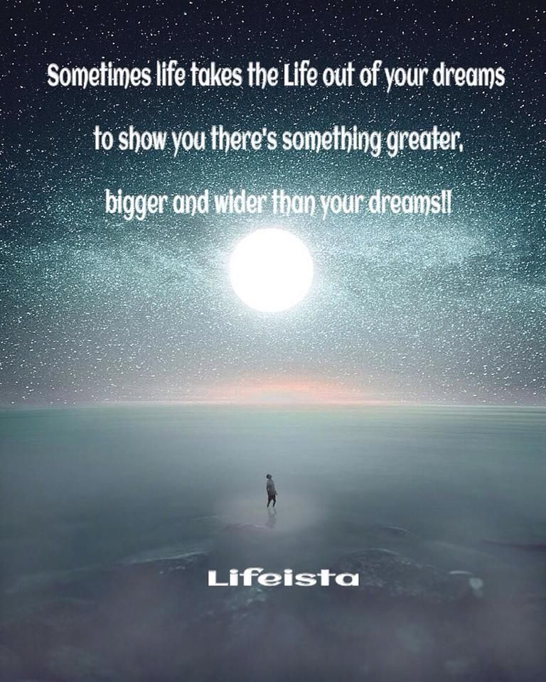 Lifeista: Sometimes life takes the life out of your dreams,t...