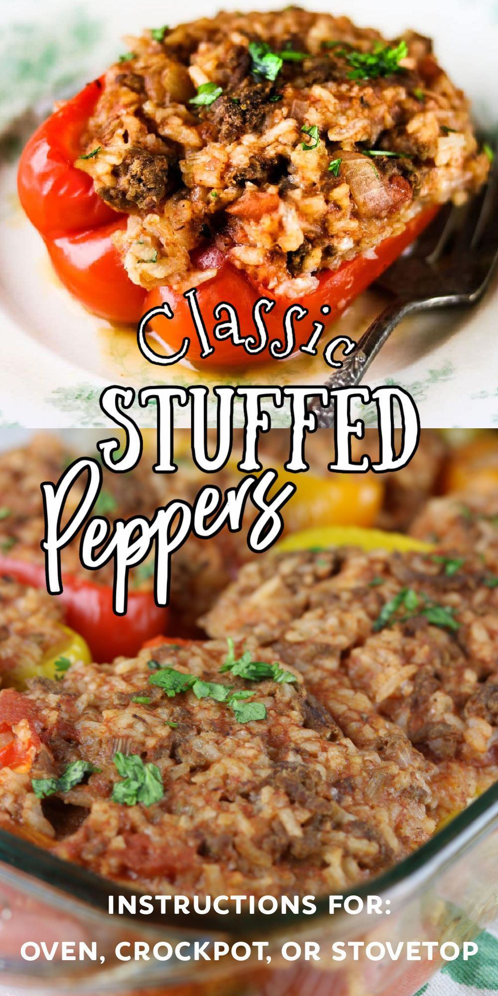 Classic Stuffed Peppers Recipe In 2020 Classic Stuffed Peppers Recipe Dinner Recipes Easy Family Stuffed Peppers
