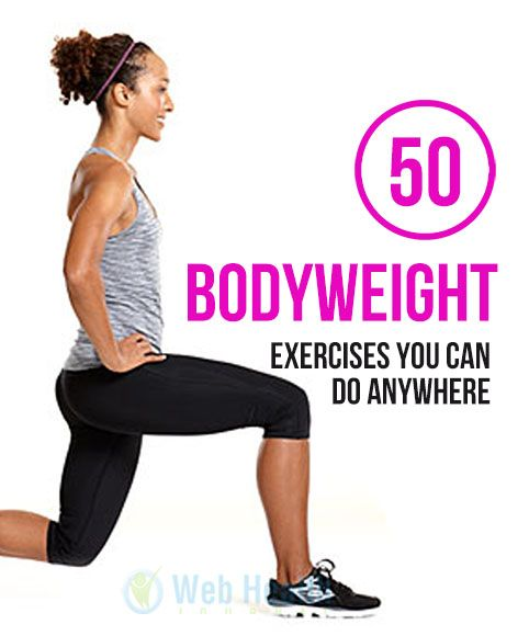 50 Bodyweight Exercises You Can Do Anywhere. #fitness