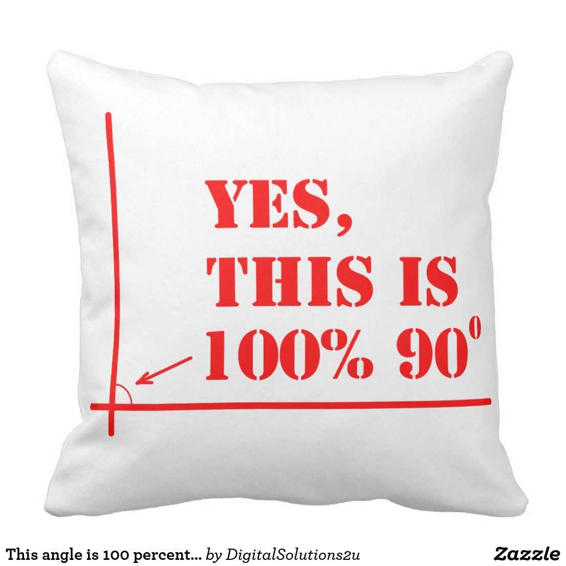 This angle is percent degrees throw pillow