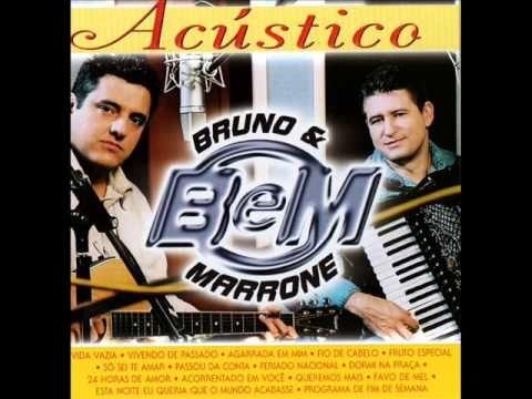 Bruno E Marrone Acustico Bruno E Marrone Musica E 24 Horas De Amor