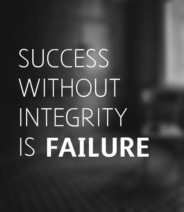 Quotes About Integrity Success Without Integrity Is Faliurepicture Quotes Success .