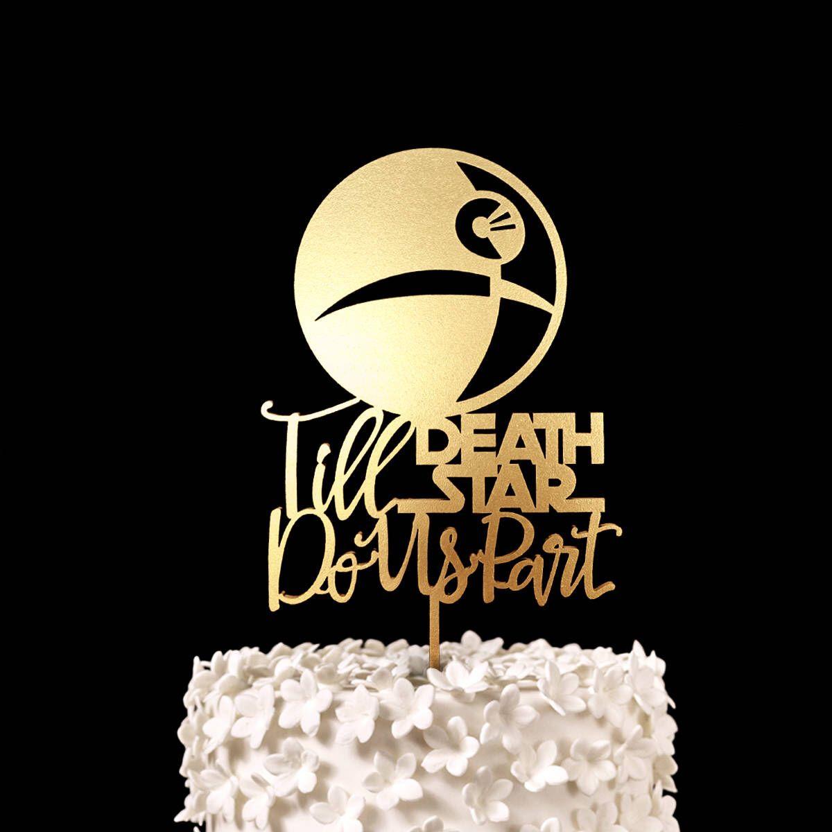 Till Star Do Us Part Wars Wedding Cake Topper Keepsake