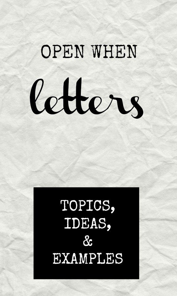 Open When Letter Topics  Ideaswith Examples My Love Open