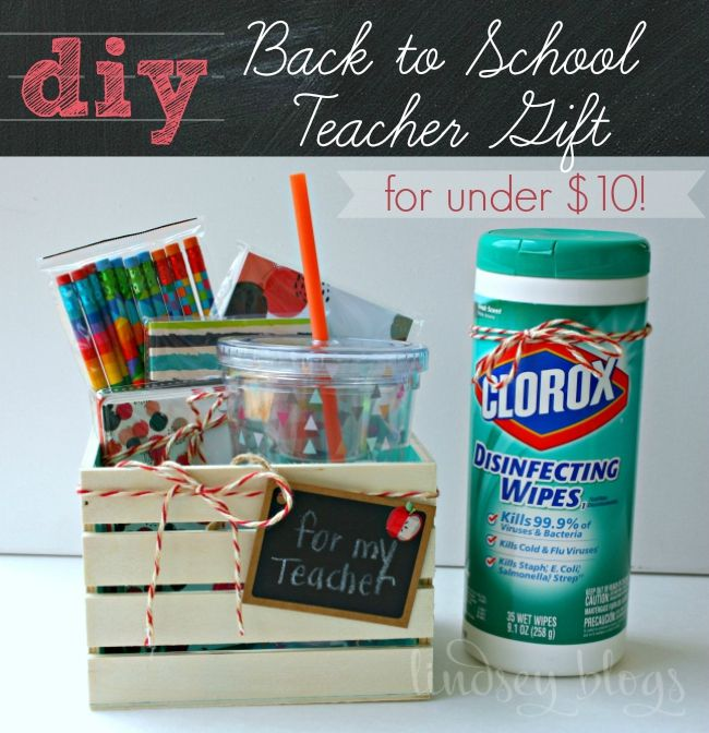 Diy Back To School Teacher Gift Idea For Under 10 School Teacher Gifts Teacher Gift Baskets School Gifts