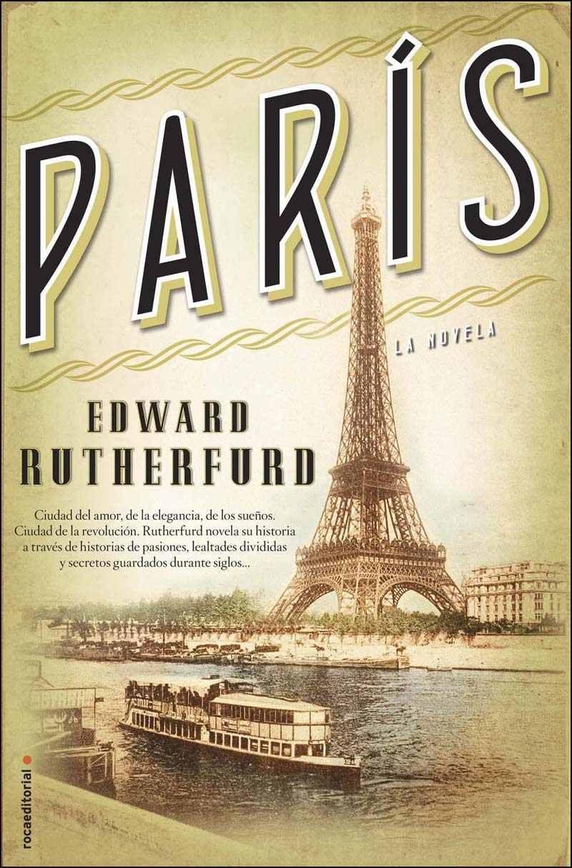 París (Novela Historica (roca)) eBook: Edward Rutherfurd, Camila Batlles: Amazon.es: Tienda Kindle
