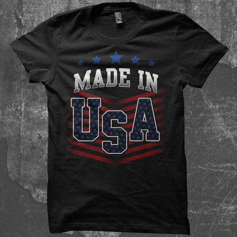 Made In Usa Tshirt Designs Shirt Designs Usa Tshirt Design