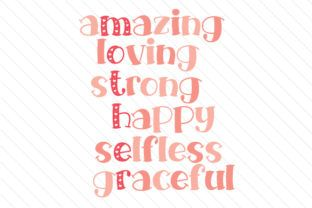 MOTHER - Amazing Loving Strong Happy Selfless Graceful - Creative Fabrica