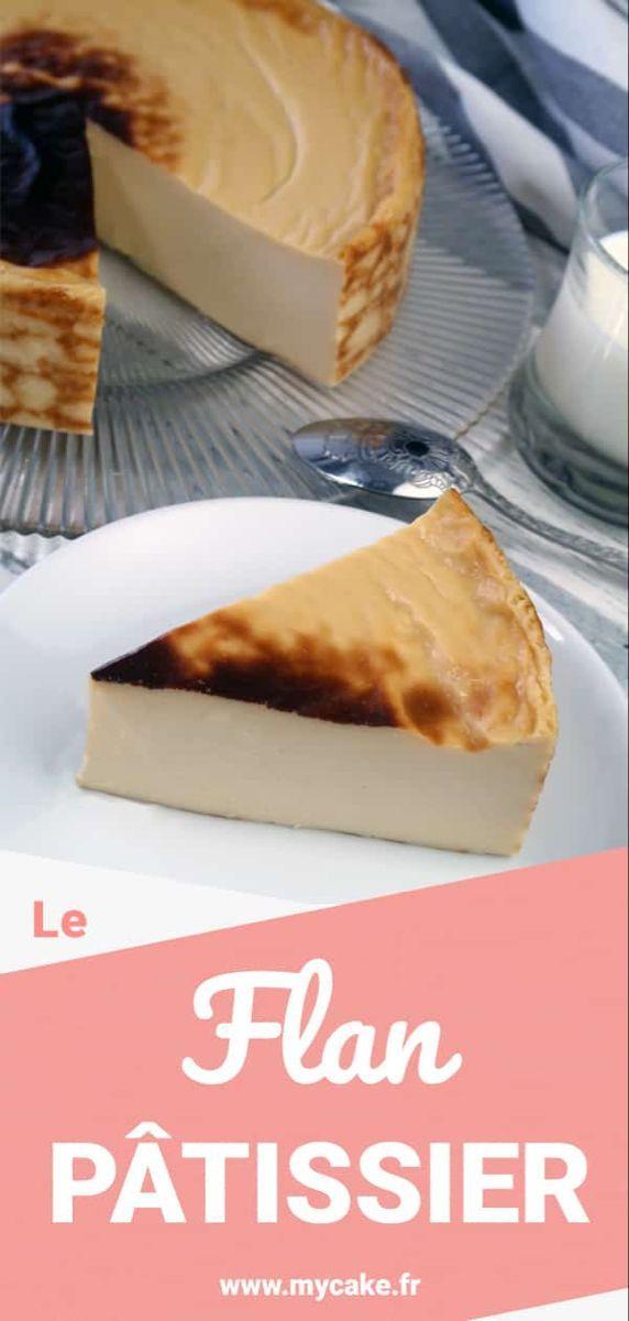 Flan pâtissier sans pâte #flanpatissier Le Flan pâtissier sans pâte ultra crémeux ! - MyCake #flanpatissier