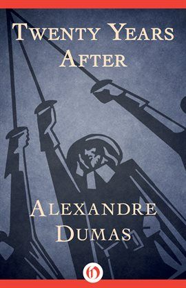 Twenty Years After Alexandre Dumas Film Books Long Books
