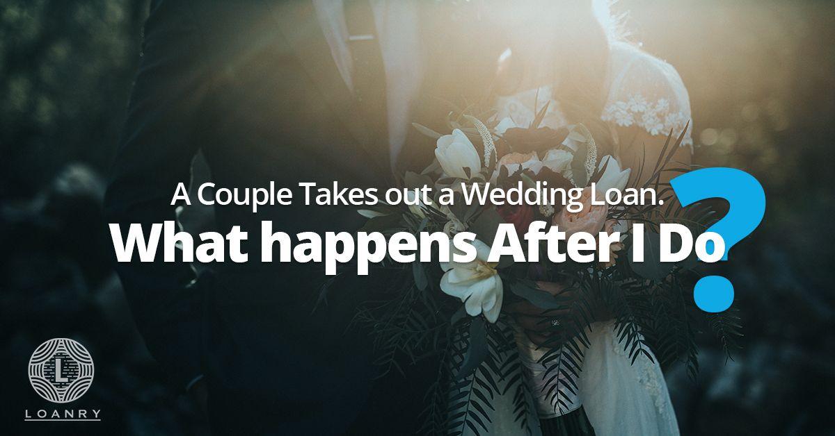 Taking Out A Wedding Loan Wedding Loans Wedding Wedding Planning Timeline