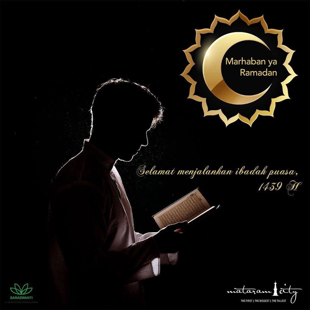 Marhaban Ya Ramadhan Bulan Suci Penuh Berkah Telah Tiba Saatnya