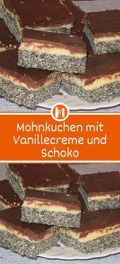 Mohnkuchen mit Vanillecreme und Schoko  – DESSERT