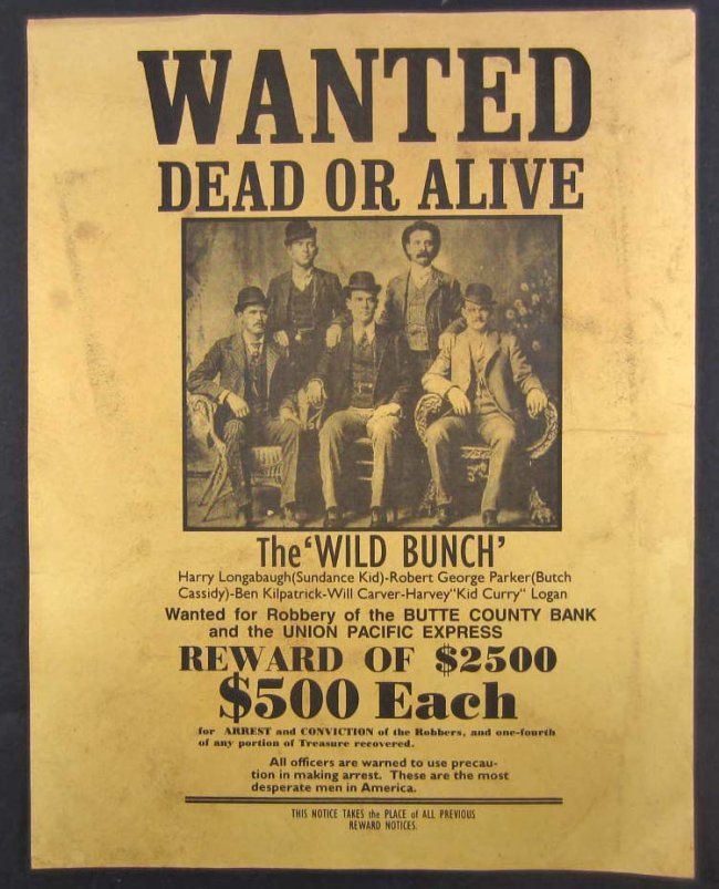 Real Wanted Posters Wild West 248: outlaws the wild bunch | Cowboys ...