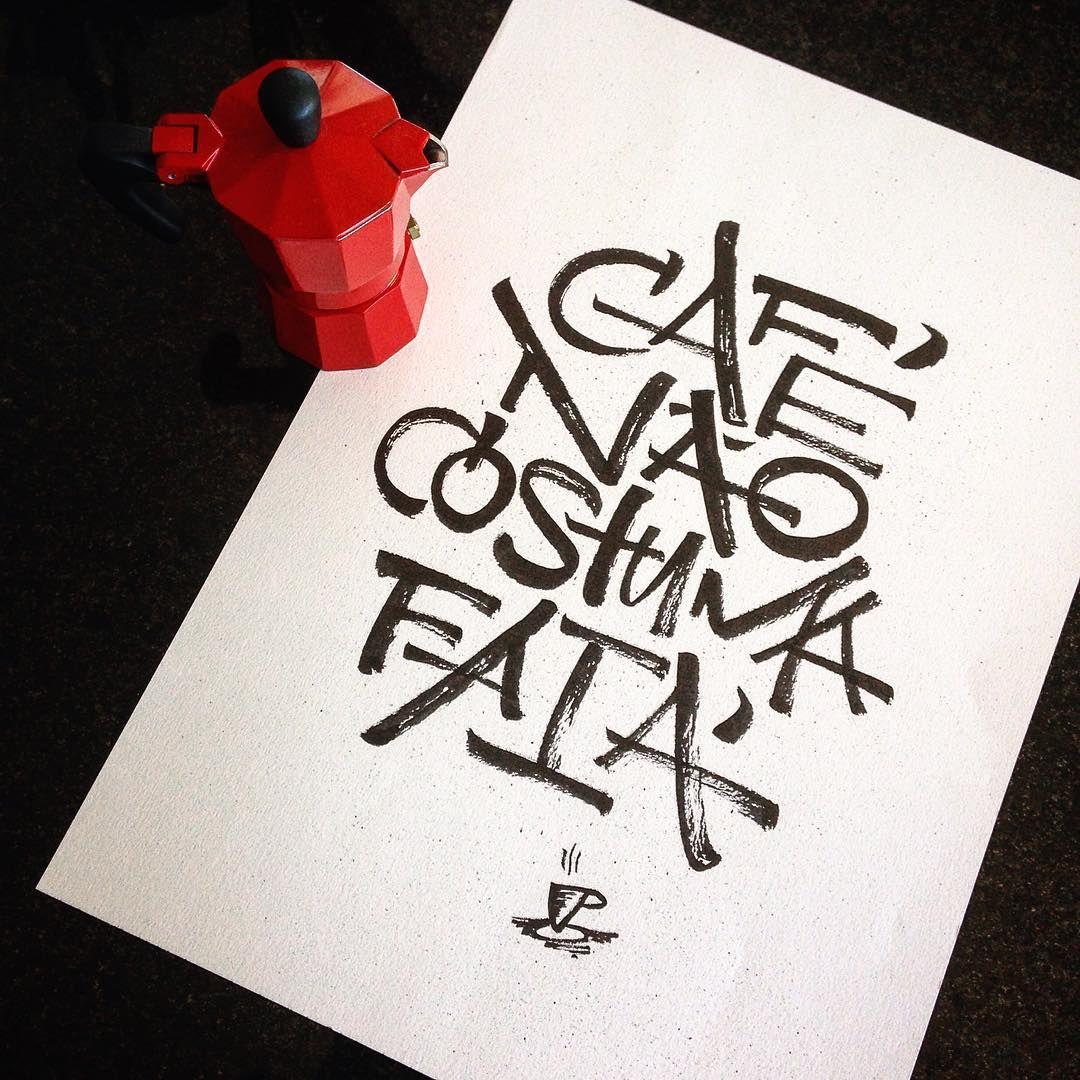 Andar Com Fe Eu Vou Cafe Nao Costuma Faia Letras Letter