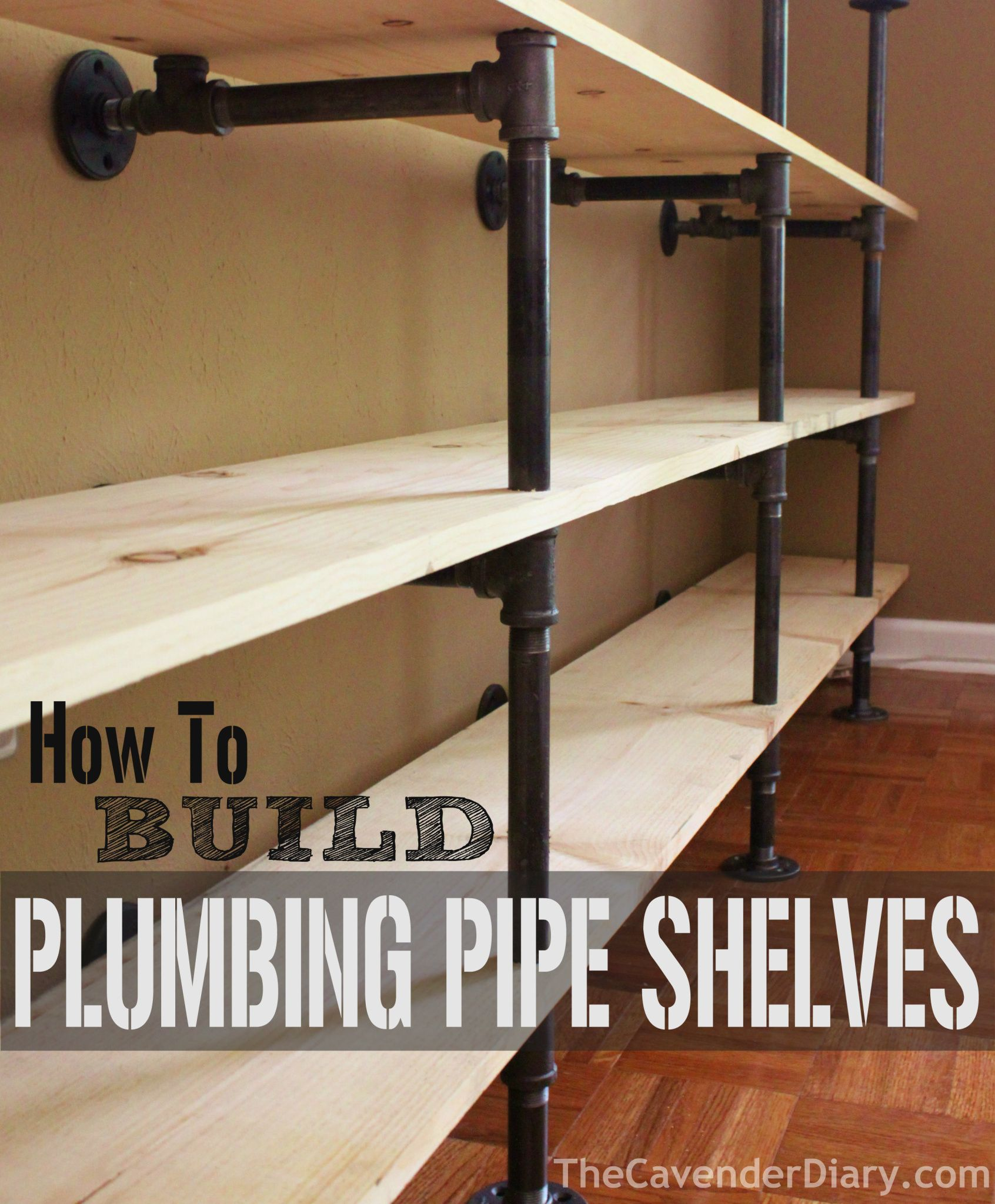 How to Build Plumbing Pipe Shelves from the Cavender Diary ...