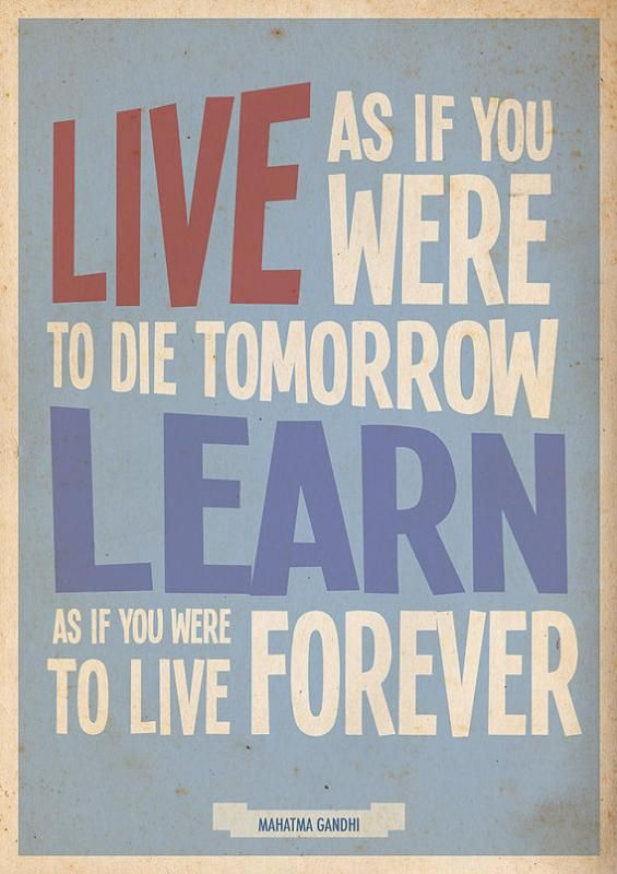 """""""Live as you were to die tomorrow..."""" Lovely Gandhi quote print on Etsy in honor of his birthday this week."""
