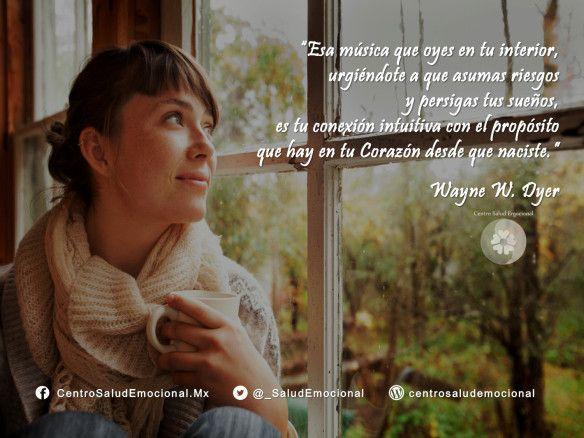 #Sueños #Música #Intuicion #Misión #WayneDyer #SaludEmocional #CentroSaludEmocional #Frase #0030