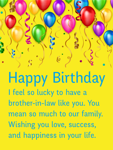 Happy Birthday Card For Brother In Law Colorful Balloons And Streamers Float To The Top Of This Attractive