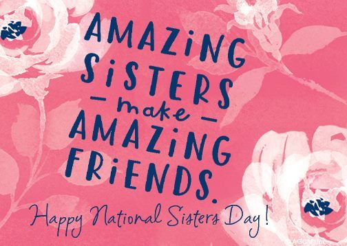 happy sisters day everyone inspiration pinterest spiritual