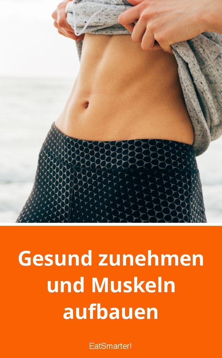 Gesund zunehmen und Muskeln aufbauen