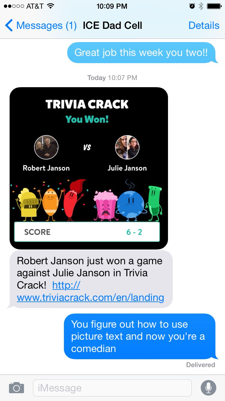 Trivia Crack makes my dad funny.