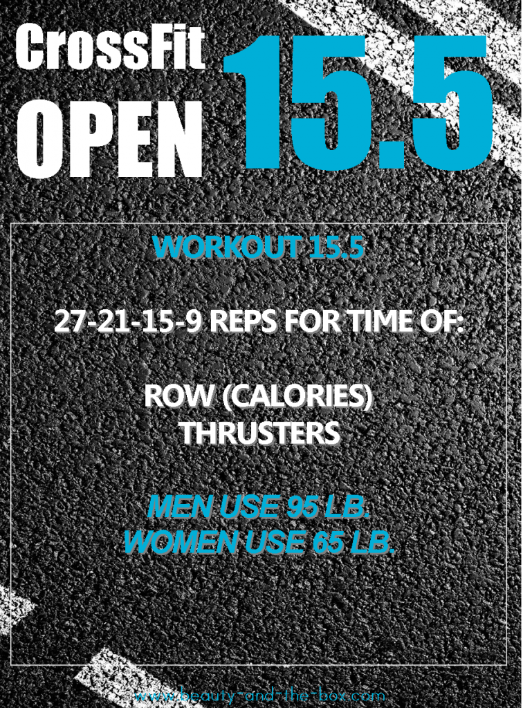Crossfit Open 15 4 And 15 5 Workout Recaps Finally Beauty And The Box Exploring Crossfit Healt Crossfit Workouts At Home Crossfit Open Workouts Crossfit