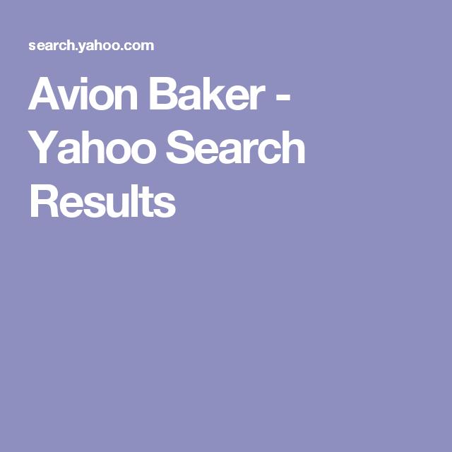 Avion Baker - Yahoo Search Results